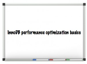 InnoDB performance optimization basics