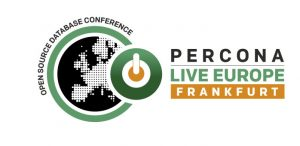 Percona Live Europe Open Source Database Conference PLE 2018