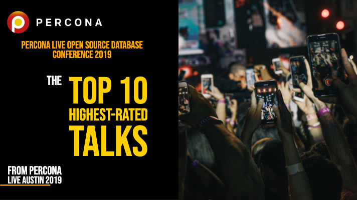 Percona Live 2019's Top 10 Highest-Rated Talks - Percona Database