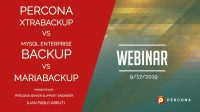 Webinar Percona XtraBackup vs Mariabackup vs MySQL Enterprise Backup