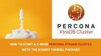 3-Node Percona XtraDB Cluster