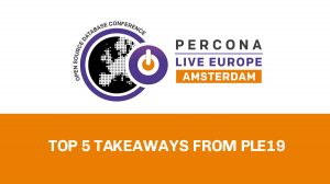 Percona Live Europe Wrap Up