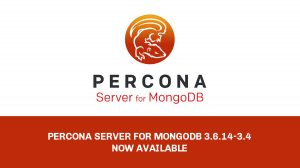 Percona Server for MongoDB 3.6.14-3.4