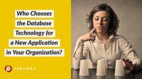 Who Chooses Database Tech?