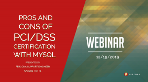 Pros and Cons of PCI_DSS Certification with MySQL