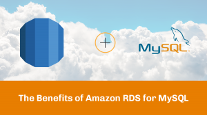 benefits of rds mysql