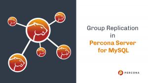 group replication percona server mysql