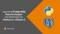 upgrading postgresql python 3