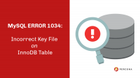 MySQL ERROR 1034: Incorrect Key File on InnoDB Table