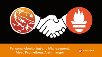 Percona Monitoring and Management and Prometheus Alertmanger