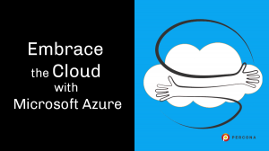 Embrace the Cloud with Microsoft Azure