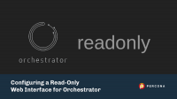 Configure read only interface orchestrator