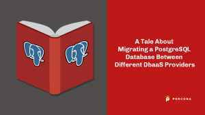 Migrating PostgreSQL Between DbaaS Providers