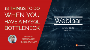 18 Things To Do When You Have a MySQL Bottleneck