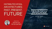 Distributed MySQL Architectures
