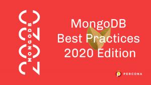 MongoDB Best Practices 2020