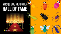 MySQL Bug Reporter Hall of Fame