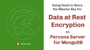 Percona Server MongoDB Encryption
