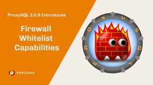 ProxySQL Firewall Whitelist