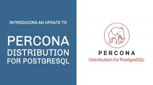 Percona Distribution for PostgreSQL