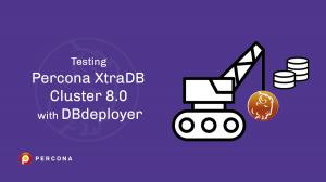 testing Percona XtraDB Cluster DBdeployer