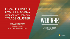 How to Avoid Pitfalls in Schema Upgrade with Percona XtraDB Cluster