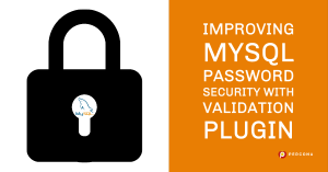MySQL Password Security Plugin