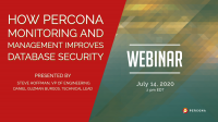 Percona Monitoring and Management Improves Database Security