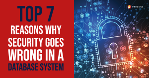 Why Security Goes Wrong In A Database System