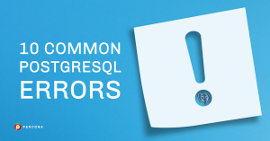 common postgresql errors