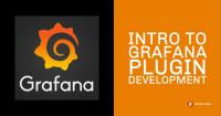 grafana plugin development