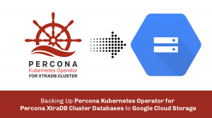 Backing up Percona XtraDB Google Cloud