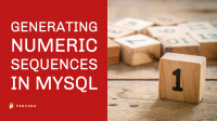 Generating Numeric Sequences in MySQL