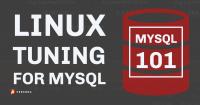 Linux Tuning for MySQL