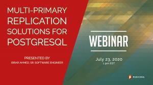 Multi-Primary Replication Solutions for PostgreSQL