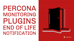 Percona Monitoring Plugins End of Life