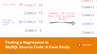 finding regression in mysql source