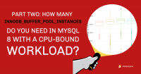 how many innodb_buffer_pool_instances Do You Need in MySQL 8
