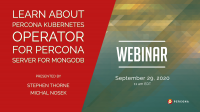 Learn About Percona Kubernetes Operator for Percona Server for MongoDB