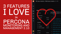 Percona Monitoring and Management 2.10 features