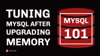 Tuning MySQL After Upgrading Memory
