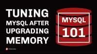 Tuning MySQL After Upgrading Memory