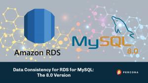 data consistency rds mysql 8