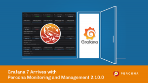 Grafana 7 Arrives with Percona Monitoring and Management