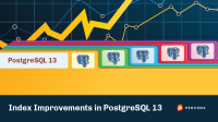 index improvements postgresql 13