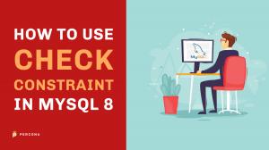 CHECK Constraint MySQL 8