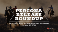 Percona Roundup October 13 2020