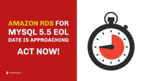Amazon RDS for MySQL 5.5 EOL