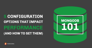 MongoDB configuration options that impact Performance