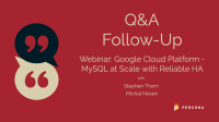 MySQL at Scale with Reliable HA